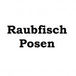Raubfisch Posen